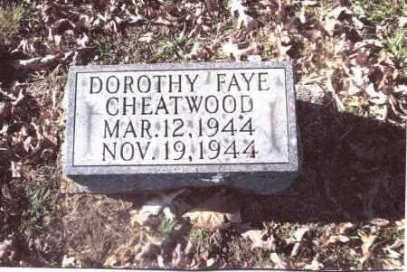 CHEATWOOD, DOROTHY FAYE - Gallia County, Ohio | DOROTHY FAYE CHEATWOOD - Ohio Gravestone Photos