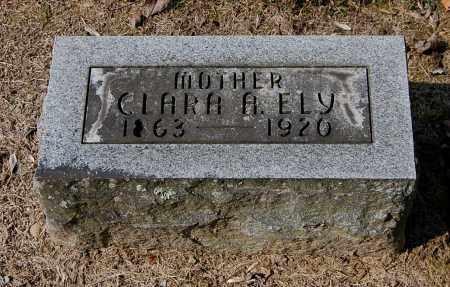 ELY, CLARA A - Gallia County, Ohio | CLARA A ELY - Ohio Gravestone Photos
