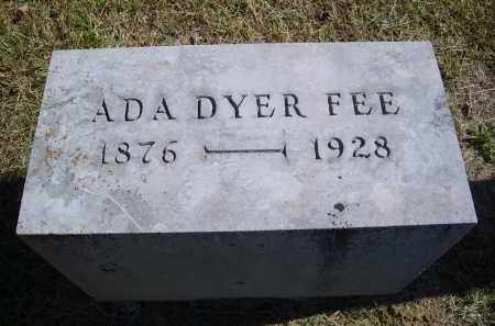 DYER FEE, ADA - Gallia County, Ohio | ADA DYER FEE - Ohio Gravestone Photos