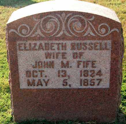 RUSSELL FIFE, ELIZABETH - Gallia County, Ohio | ELIZABETH RUSSELL FIFE - Ohio Gravestone Photos