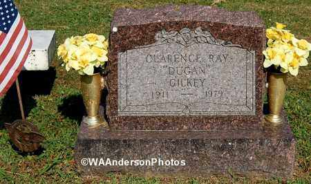 GILKEY, CLARENCE RAY - Gallia County, Ohio | CLARENCE RAY GILKEY - Ohio Gravestone Photos