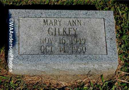 GILKEY, MARY ANN - Gallia County, Ohio | MARY ANN GILKEY - Ohio Gravestone Photos
