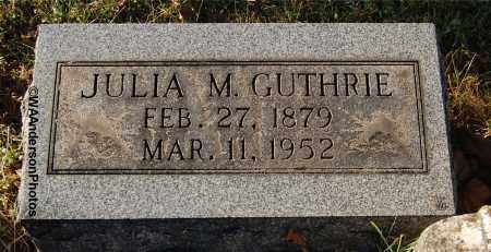 GUTHRIE, JULIA M - Gallia County, Ohio | JULIA M GUTHRIE - Ohio Gravestone Photos