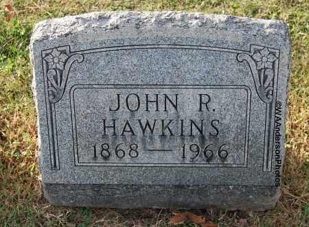 HAWKINS, JOHN R - Gallia County, Ohio | JOHN R HAWKINS - Ohio Gravestone Photos