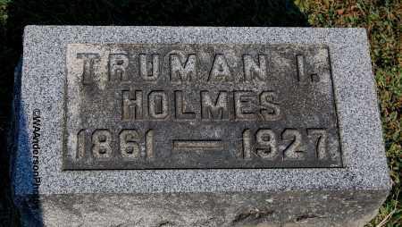 HOLMES, TRUMAN I - Gallia County, Ohio | TRUMAN I HOLMES - Ohio Gravestone Photos