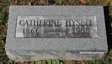 HYSELL, CATHERINE - Gallia County, Ohio | CATHERINE HYSELL - Ohio Gravestone Photos