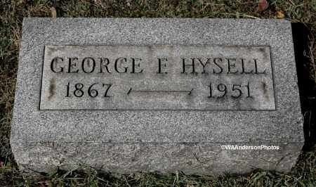 HYSELL, GEORGE FRANKLIN - Gallia County, Ohio | GEORGE FRANKLIN HYSELL - Ohio Gravestone Photos
