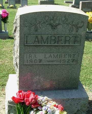 LAMBERT, IRA - Gallia County, Ohio | IRA LAMBERT - Ohio Gravestone Photos