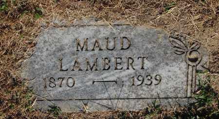LAMBERT, MAUD - Gallia County, Ohio | MAUD LAMBERT - Ohio Gravestone Photos