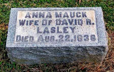 MAUCK LASLEY, ANNA - Gallia County, Ohio | ANNA MAUCK LASLEY - Ohio Gravestone Photos