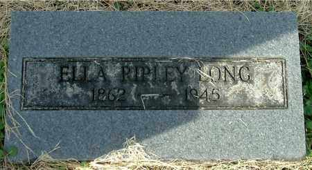 RIPLEY LONG, ELLA - Gallia County, Ohio | ELLA RIPLEY LONG - Ohio Gravestone Photos