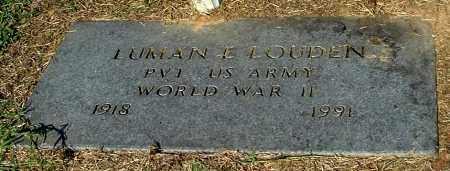 LOUDEN, LUMAN E - Gallia County, Ohio | LUMAN E LOUDEN - Ohio Gravestone Photos
