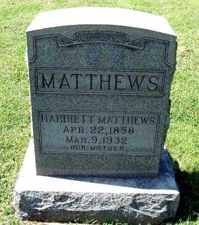 MATTHEWS, HARRIETT - Gallia County, Ohio | HARRIETT MATTHEWS - Ohio Gravestone Photos