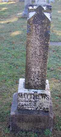 MATTHEWS, MARILLA - Gallia County, Ohio | MARILLA MATTHEWS - Ohio Gravestone Photos