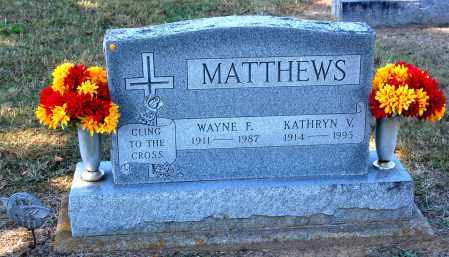 MATTHEWS, WAYNE F - Gallia County, Ohio | WAYNE F MATTHEWS - Ohio Gravestone Photos
