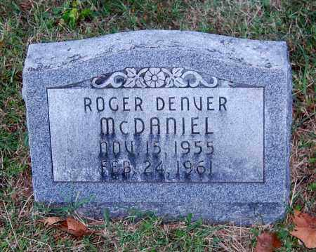 MCDANIEL, ROGER DENVER - Gallia County, Ohio | ROGER DENVER MCDANIEL - Ohio Gravestone Photos