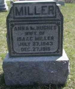 HUGHES MILLER, ANNA - Gallia County, Ohio | ANNA HUGHES MILLER - Ohio Gravestone Photos