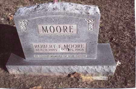 MOORE, ROBERT F. - Gallia County, Ohio | ROBERT F. MOORE - Ohio Gravestone Photos