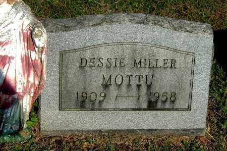 MILLER MOTTU, DESSIE - Gallia County, Ohio | DESSIE MILLER MOTTU - Ohio Gravestone Photos