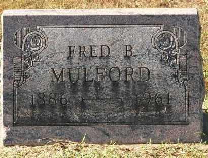 MULFORD, FRED B. - Gallia County, Ohio | FRED B. MULFORD - Ohio Gravestone Photos