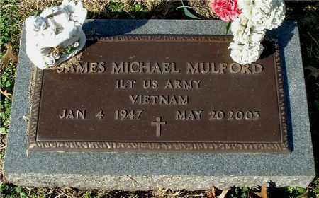 MULFORD, JAMES MICHAEL - Gallia County, Ohio | JAMES MICHAEL MULFORD - Ohio Gravestone Photos