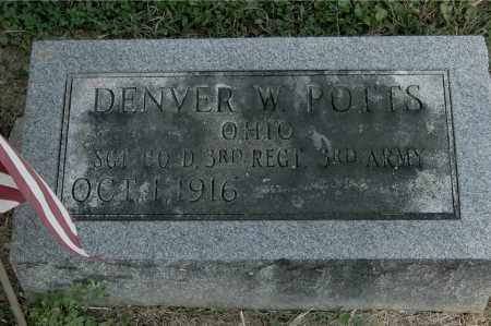 POTTS, DENVER W - Gallia County, Ohio | DENVER W POTTS - Ohio Gravestone Photos