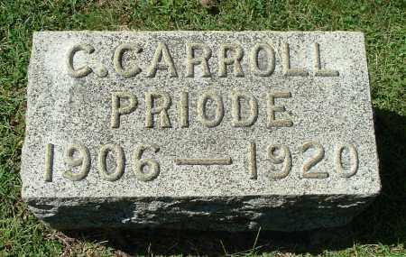 PRIODE, C. CARROLL - Gallia County, Ohio | C. CARROLL PRIODE - Ohio Gravestone Photos