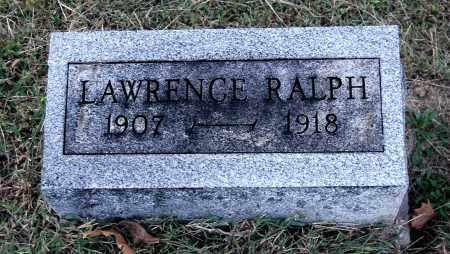 RALPH, LAWRENCE - Gallia County, Ohio | LAWRENCE RALPH - Ohio Gravestone Photos