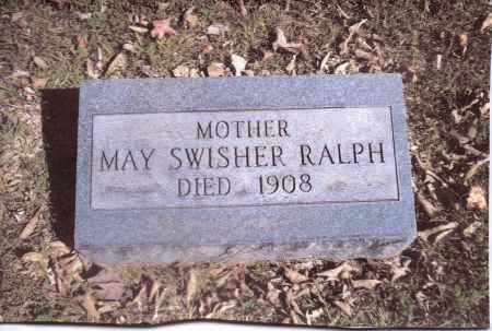 SWISHER RALPH, MAY - Gallia County, Ohio | MAY SWISHER RALPH - Ohio Gravestone Photos