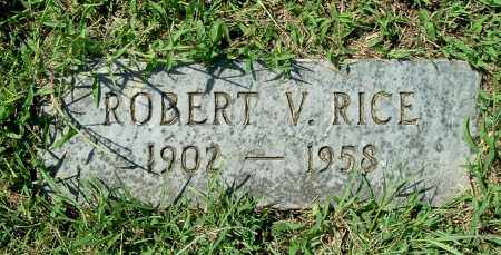 RICE, ROBERT V - Gallia County, Ohio | ROBERT V RICE - Ohio Gravestone Photos