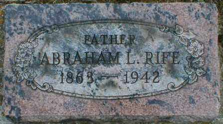 RIFE, ABRAHAM - Gallia County, Ohio | ABRAHAM RIFE - Ohio Gravestone Photos