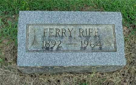 RIFE, FERRY - Gallia County, Ohio | FERRY RIFE - Ohio Gravestone Photos