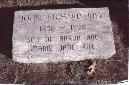 RIFE, JOHN RICHARD - Gallia County, Ohio | JOHN RICHARD RIFE - Ohio Gravestone Photos