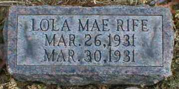 RIFE, LOLA - Gallia County, Ohio | LOLA RIFE - Ohio Gravestone Photos