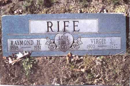 RIFE, RAYMOND H. - Gallia County, Ohio | RAYMOND H. RIFE - Ohio Gravestone Photos