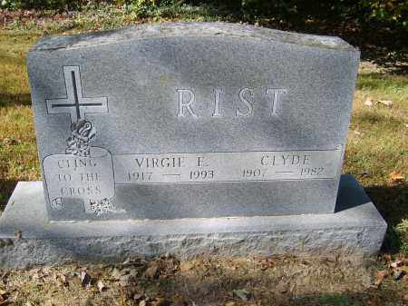 RIST, CLYDE - Gallia County, Ohio | CLYDE RIST - Ohio Gravestone Photos