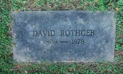 ROTHGEB, DAVID - Gallia County, Ohio | DAVID ROTHGEB - Ohio Gravestone Photos