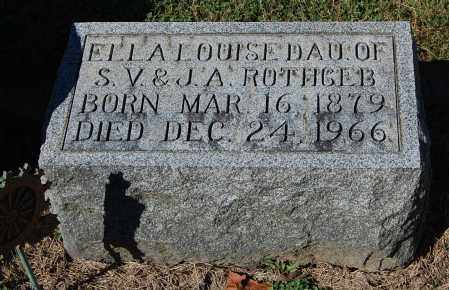 ROTHGEB, ELLA LOUISE - Gallia County, Ohio | ELLA LOUISE ROTHGEB - Ohio Gravestone Photos