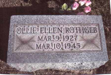 ROTHGEB, OLLIE ELLEN - Gallia County, Ohio | OLLIE ELLEN ROTHGEB - Ohio Gravestone Photos