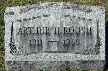ROUSH, ARTHUR H. - Gallia County, Ohio | ARTHUR H. ROUSH - Ohio Gravestone Photos