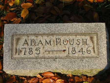 ROUSH, ADAM - Gallia County, Ohio | ADAM ROUSH - Ohio Gravestone Photos