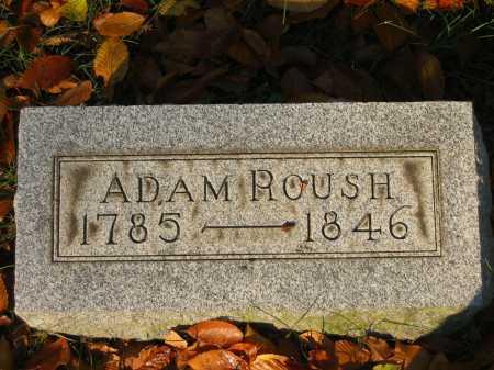 ROUSH, ADAM - Gallia County, Ohio | ADAM ROUSH - Ohio Gravestone Photos