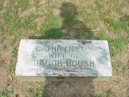 ROUSH, CATHRYN FOX - Gallia County, Ohio | CATHRYN FOX ROUSH - Ohio Gravestone Photos