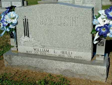 ROUSH, WILLIAM L. (BILL) - Gallia County, Ohio | WILLIAM L. (BILL) ROUSH - Ohio Gravestone Photos