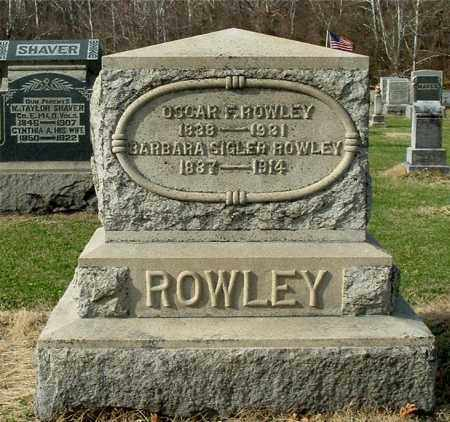 ROWLEY, OSCAR F - Gallia County, Ohio | OSCAR F ROWLEY - Ohio Gravestone Photos