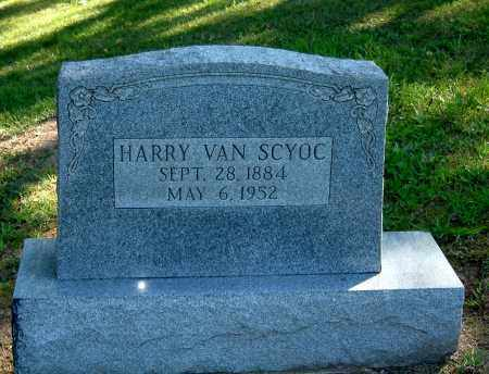 SCYOC, HARRY VAN - Gallia County, Ohio | HARRY VAN SCYOC - Ohio Gravestone Photos