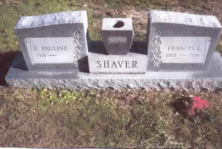 SHAVER, FRANCIS LEROY - Gallia County, Ohio | FRANCIS LEROY SHAVER - Ohio Gravestone Photos
