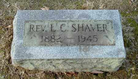 SHAVER, LEVERETT C. - Gallia County, Ohio | LEVERETT C. SHAVER - Ohio Gravestone Photos