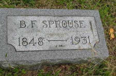 SPROUSE, B.F. - Gallia County, Ohio | B.F. SPROUSE - Ohio Gravestone Photos