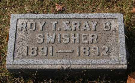 SWISHER, RAY B - Gallia County, Ohio | RAY B SWISHER - Ohio Gravestone Photos